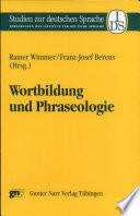 Wortbildung und Phraseologie