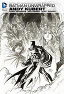 Batman Unwrapped