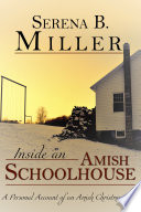 Inside an Amish Schoolhouse  A Personal Account of an Amish Christmas Play