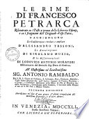 Le rime di Francesco Petrarca riscontrate co i testi a penna della libreria estense  e co i fragmenti dell originale d esso poeta