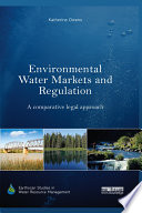 Environmental Water Markets and Regulation