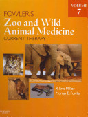 Fowler S Zoo And Wild Animal Medicine