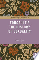 The Routledge Guidebook To Foucault S The History Of Sexuality book