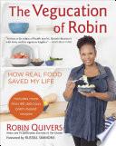 The Vegucation of Robin