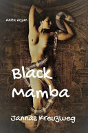 Black Mamba - Jannas Kreuzweg