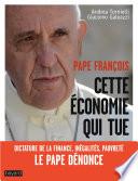 Pape fran  ois   Cette   conomie qui tue