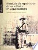 Andalucía y la repatriación de los soldados en la guerra del 98