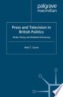 Press and Television in British Politics