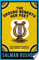 The Ground Beneath Her Feet