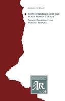White Women s Christ and Black Women s Jesus
