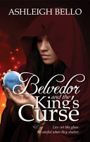 Belvedor and the King s Curse