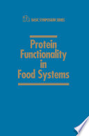 Protein Functionality In Food Systems book