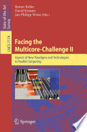 Facing the Multicore Challenge II