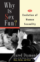 Why Is Sex Fun  : weird. in fact, by comparison with all the...