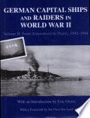 German Capital Ships And Raiders In World War Ii From Scharnhorst To Tirpitz 1942 1944