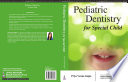 Pediatric Dentistry for Special Child