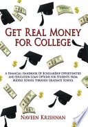 Get Real Money for College