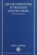Law and Competition in Twentieth Century Europe