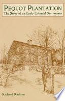 Pequot Plantation