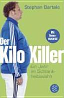 Der Kilo-Killer