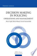 Decision Making in Policing