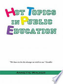 Hot Topics in Public Education
