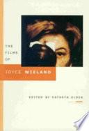 The Films of Joyce Wieland