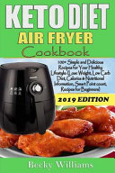 Keto Diet Air Fryer Cookbook