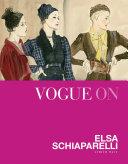 Vogue on Elsa Schiaparelli
