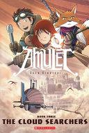 Book Amulet 3: The Cloud Searchers