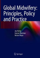 Global Midwifery Principles Policy And Practice