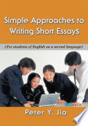 Simple Approaches to Writing Short Essays