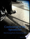 Confessions of the Spoonkiller