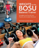 Weights on the BOSU   Balance Trainer