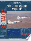 T 38 Talon Pilot S Flight Operating Instructions book