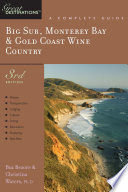 Explorer s Guide Big Sur  Monterey Bay   Gold Coast Wine Country  A Great Destination  Third Edition