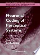 Neuronal Coding of Perceptual Systems