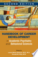 Handbook of Career Development in Academic Psychiatry and Behavioral Sciences  Second Edition