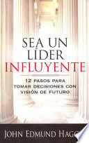 Sea un lider influyente / The Influential Leader