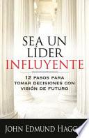 Sea un lider influyente / The Influential Leader