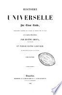 Histoire universelle ... remaniée par l'auteur et traduite ... sur la cinquième édition italienne, par Eugène Aroux et Piersilvestro Leopardi. Deuxième édition française accompagnée de cent belles gravures,.