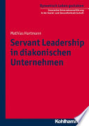 Servant Leadership in diakonischen Unternehmen