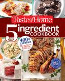 Taste of Home 5-Ingredient Cookbook Book