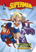 Superman The Stolen Superpowers