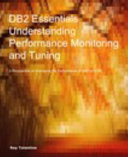 Db2 Essentials Understanding Performance Monitoring And Tuning For Luw