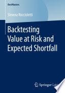 Backtesting Value at Risk and Expected Shortfall