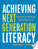 Achieving Next Generation Literacy