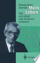 Hansjochem Autrum: Mein Leben