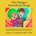 The Magic Rainbow Hug