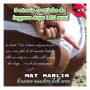 9 Storie Erotiche da leggere dopo i 20 anni, di Mat Marlin sexy hot